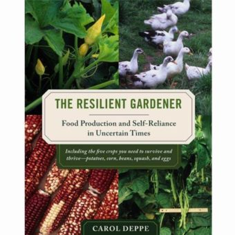"""The Resilient Gardener"" by Carol Deppe"