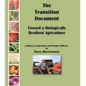 """The Transition Document: Toward a Biologically Resilient Agriculture"" by Harry MacCormack"