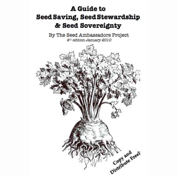 """A Guide to Seed Saving, Seed Stewardship, and Seed Sovereignty"" by The Seed Ambassadors Project"