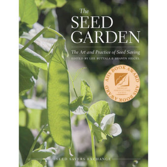 """The Seed Garden: The Art and Practice of Saving Seed"""